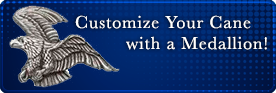 Customize Your Cane with a Medallion!